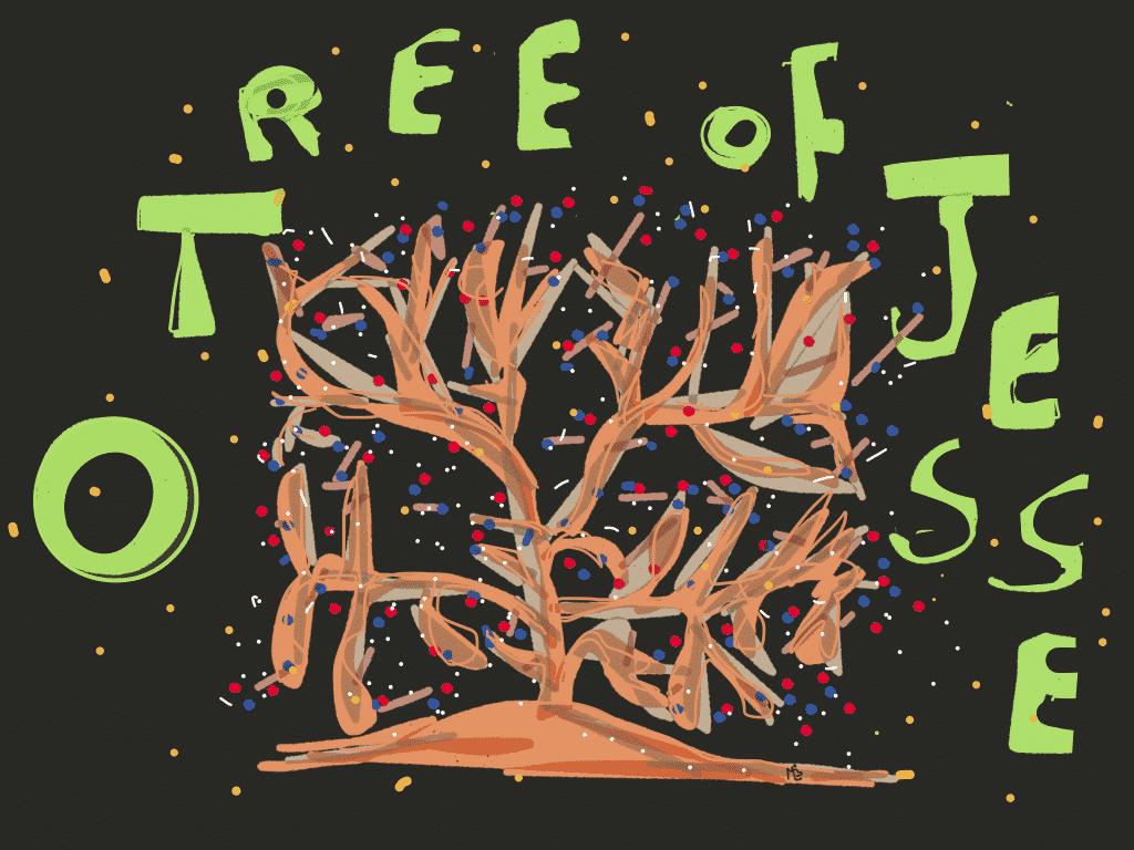O Tree of Jesse